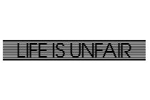 Life Is Unfair Logo