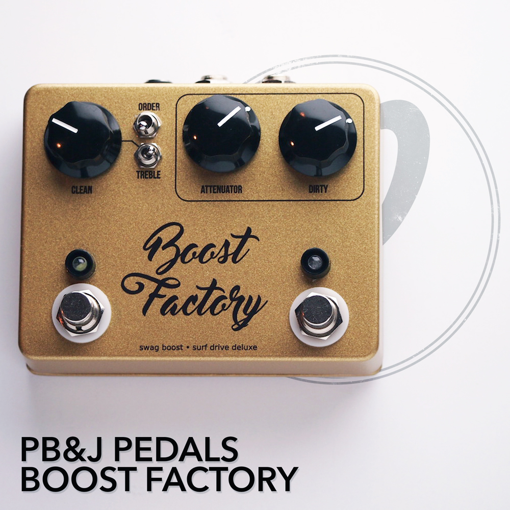 PB&J Pedals Boost Factory