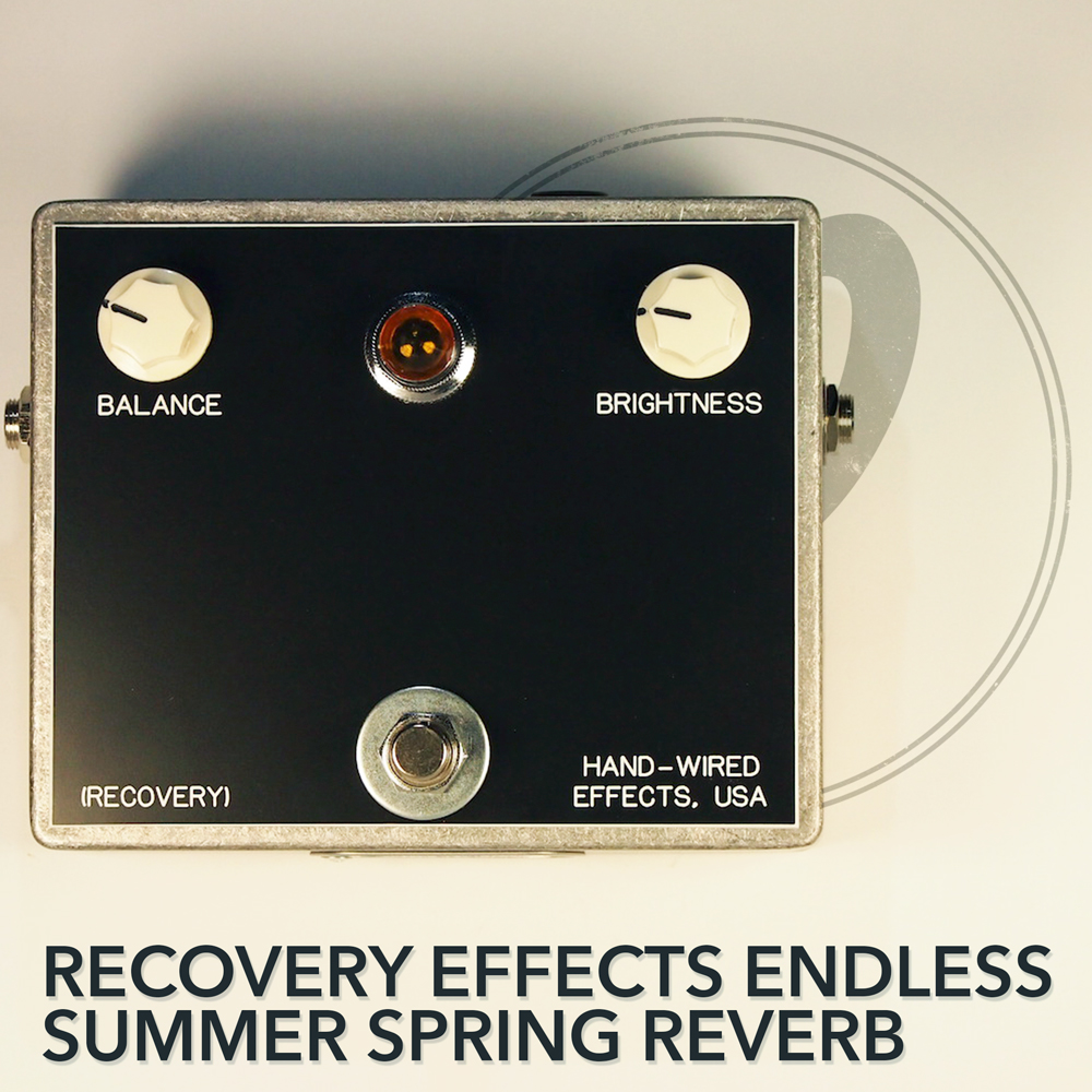Recovery Effects Endless Summer MkII Hand-Wired Real Spring Reverb Booster