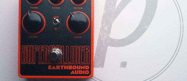 Earthbound Audio Supercollider Distortion/Fuzz