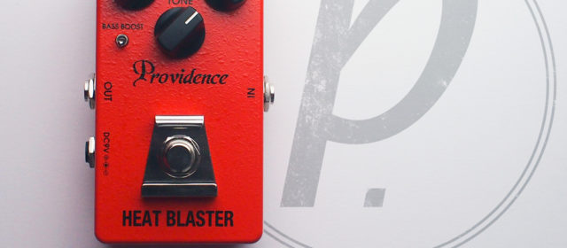 Providence Heat Blaster HBL-4 Distortion