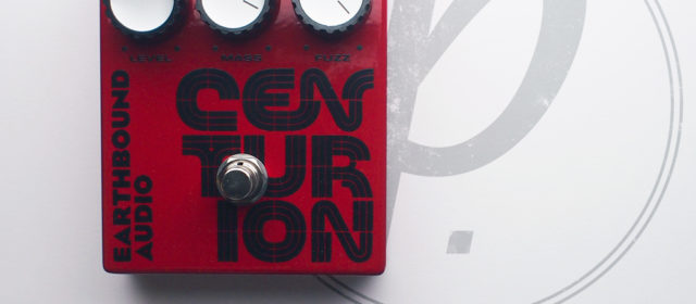 Earthbound Audio Centurion Fuzz