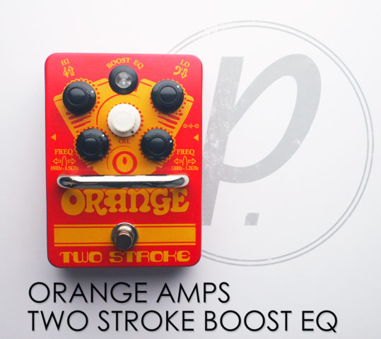 Orange Amps Two Stroke Boost EQ