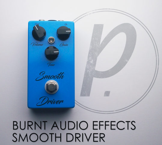 Burnt Audio Effects Smooth Driver