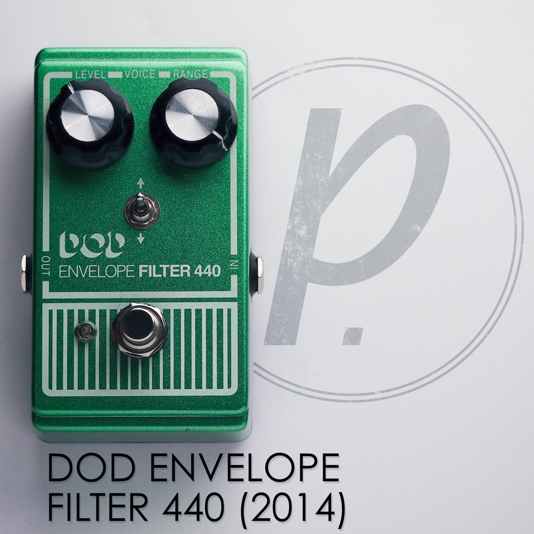 dod envelope filter 440 2014 pedal of the day. Black Bedroom Furniture Sets. Home Design Ideas
