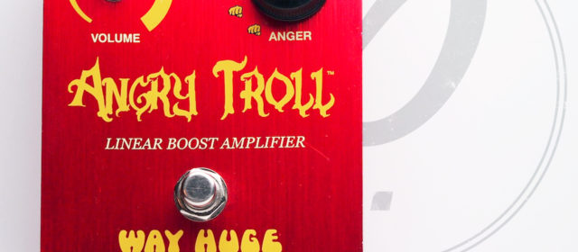 Way Huge Electronics Angry Troll™ Boost