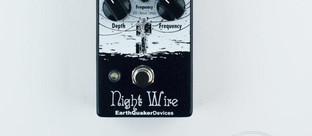 EarthQuaker Devices Night Wire™ Harmonic Tremolo