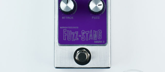 Wright Sounds Fuzz-Stang MkII Fuzz
