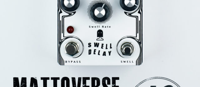Mattoverse Electronics Swell Delay