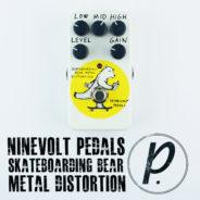 Ninevolt Pedals Skateboarding Bear Metal Distortion