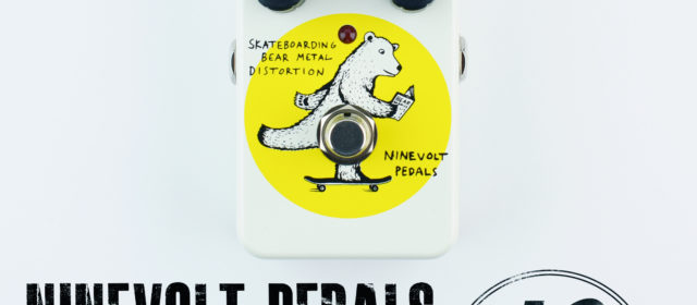 Ninevolt Pedals Skateboarding Bear Metal Distortion