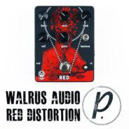 Walrus Audio Red High-Gain Distortion