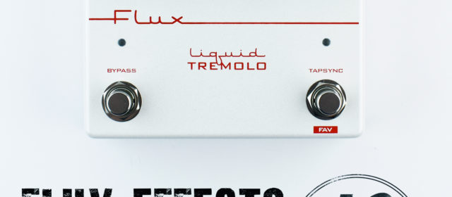 Flux Effects Liquid Tremolo