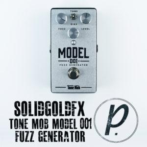 SolidGoldFX Tone Mob Model 001 Fuzz Generator