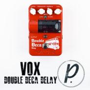 VOX Double Deca Delay