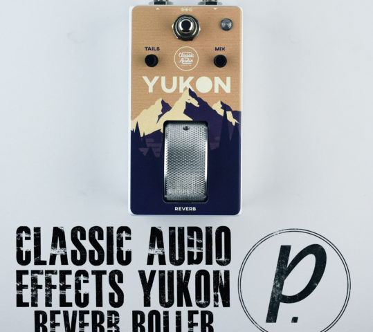 Classic Audio Effects Yukon Reverb Roller