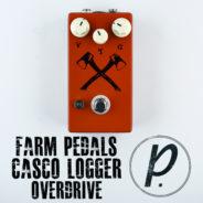 Farm Pedals Casco Logger Overdrive