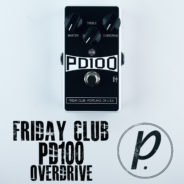 Friday Club PD100 Overdrive