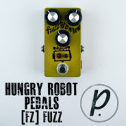 Hungry Robot Pedals [fz] Fuzz