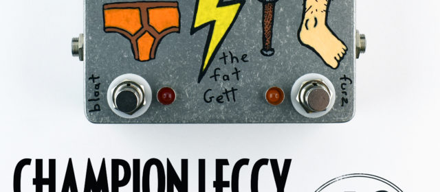 Champion Leccy Fat Gett Sub-Octave Fuzz