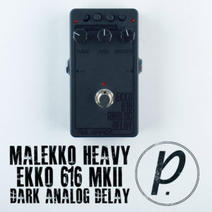 Malekko Heavy Industry Ekko 616 MkII Dark Analog Delay