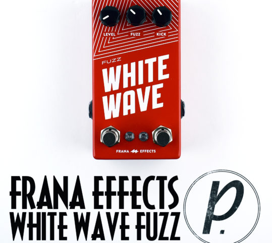 Frana Effects White Wave Fuzz Boost