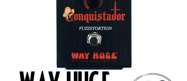 Way Huge Electronics Conquistador Fuzzstortion