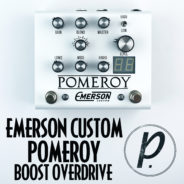 Emerson Custom Pomeroy Boost Overdrive