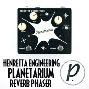 Henretta Engineering Planetarium Reverb Phaser