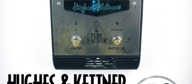 Hughes & Kettner Tube Factor Overdrive