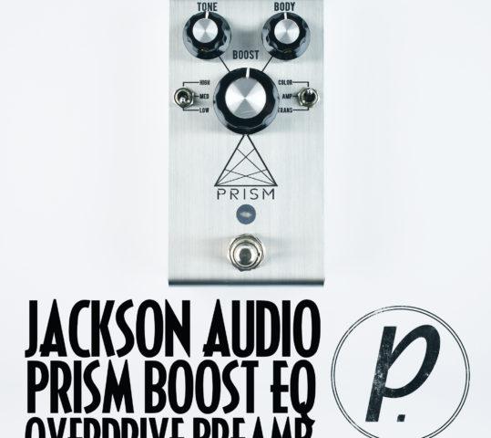 Jackson Audio PRISM Boost Overdrive