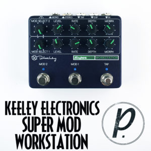 Keeley Electronics Super Mod Workstation