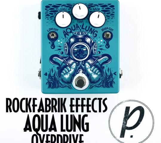 Rockfabrik Effects Aqua Lung Overdrive