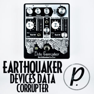 EarthQuaker Devices Data Corrupter Modulated Monophonic Harmonizing PPL