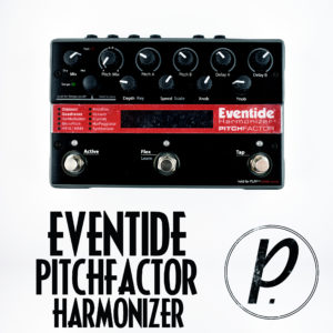 Eventide PitchFactor Pitch Shifter Harmonizer