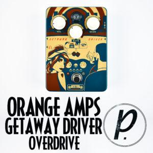 Orange Amps Getaway Driver Overdrive