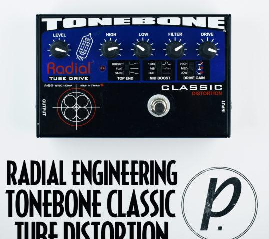 Radial Engineering Tonebone Classic Tube Distortion