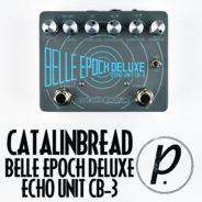 Catalinbread Belle Epoch Deluxe Echo Unit CB-3 Tape Delay