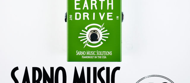 Sarno Music Solutions Earth Drive Boost Overdrive