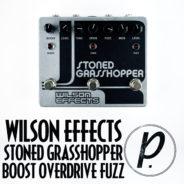 Wilson Effects Stoned Grasshopper Boost Overdrive Fuzz