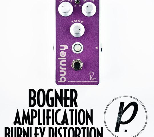 Bogner Amplification Burnley Distortion