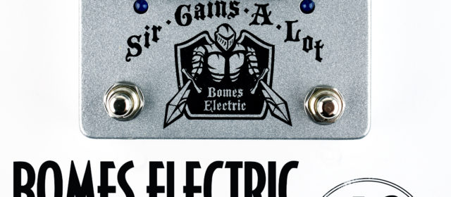 Bomes Electric Sir-Gains-A-Lot Overdrive