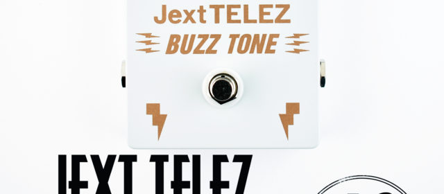 Jext Telez Buzz Tone Germanium Fuzz