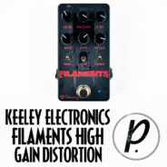 Keeley Electronics Filaments High Gain Distortion