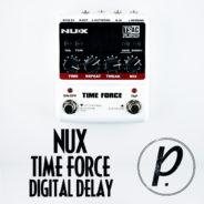 NUX Time Force Multi Modulation Digital Delay