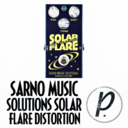 Sarno Music Solutions Solar Flare Distortion