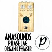 Anasounds Phase Lag Organic Phaser