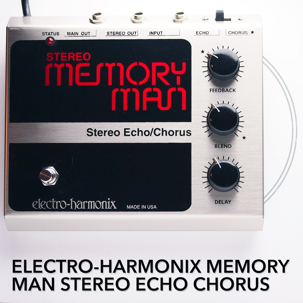 Electro Harmonix Archives Pedal Of The Day Fuzz Wah Guitar Effect Memory Man Stereo Echo Chorus