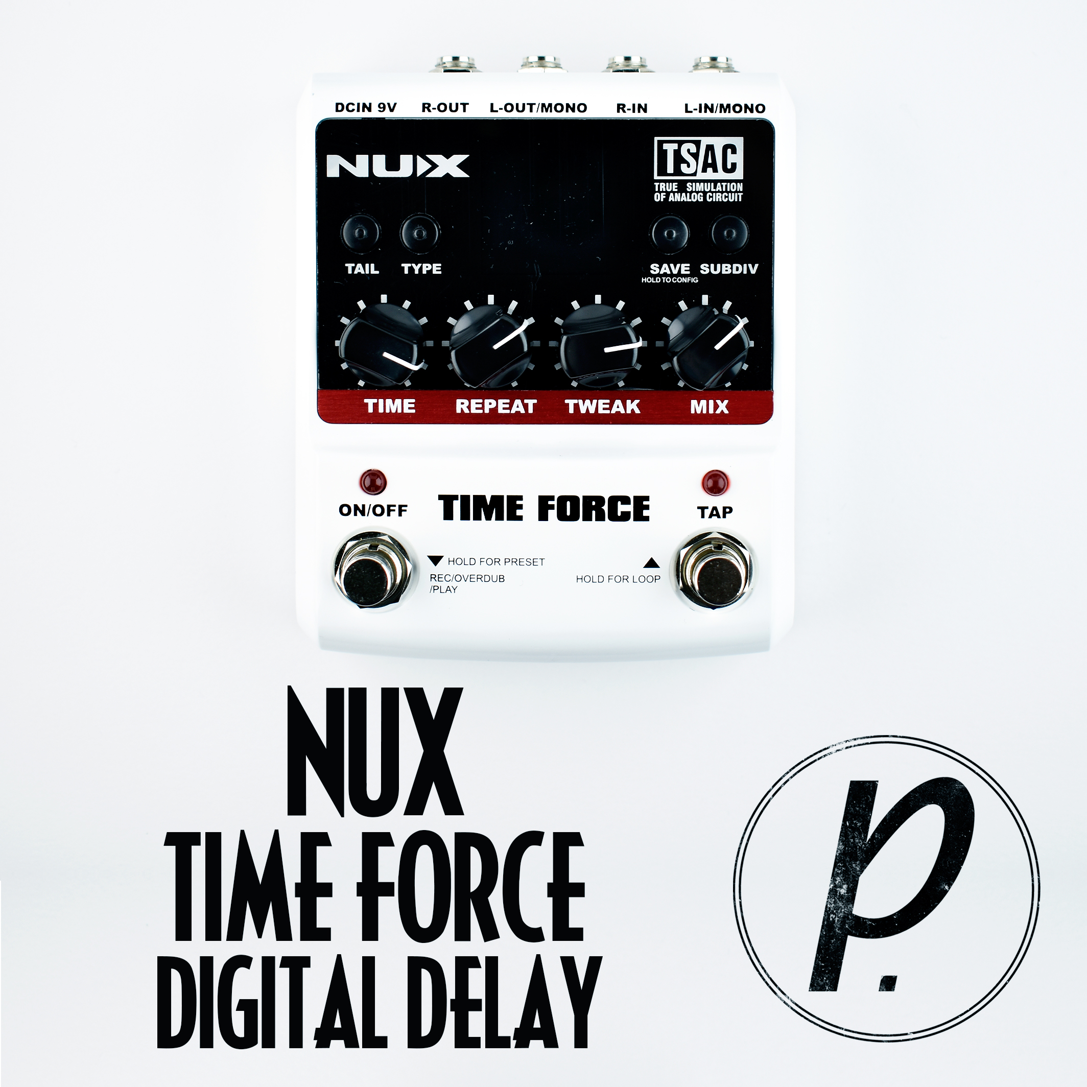 NUX Time Force Multi Modulation Digital Delay - Pedal of the Day