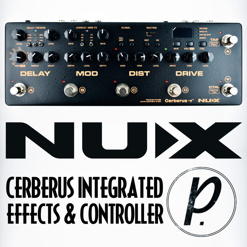 nux cerberus multi function effect controller pedal of the day. Black Bedroom Furniture Sets. Home Design Ideas